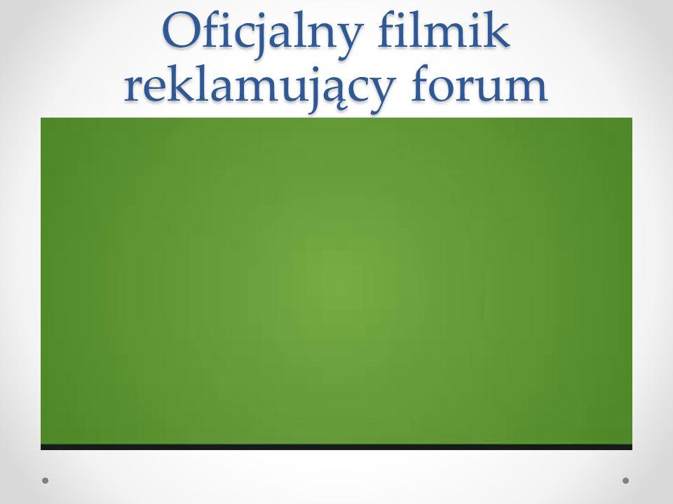 Oficjalny filmik reklamujący forum