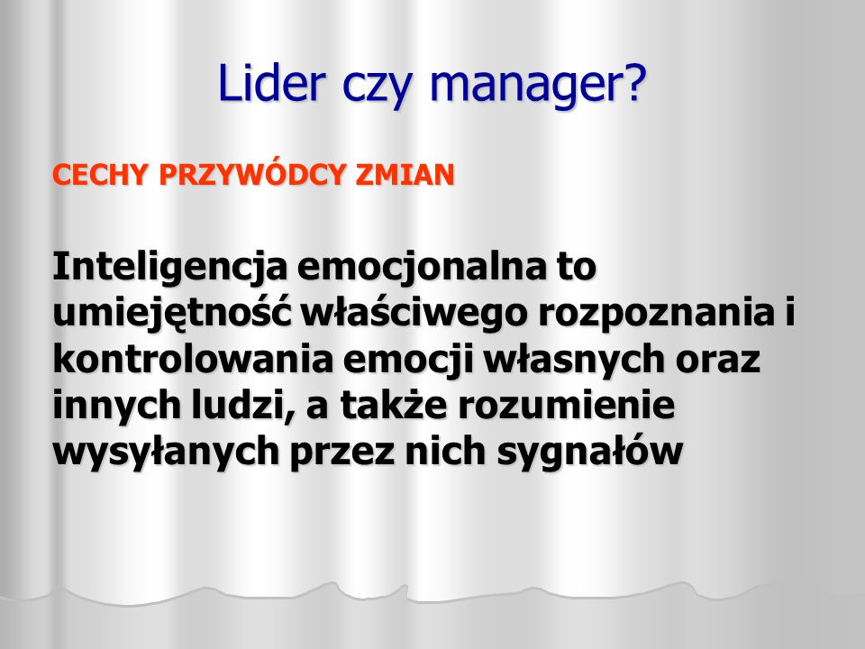 Lider czy manager.