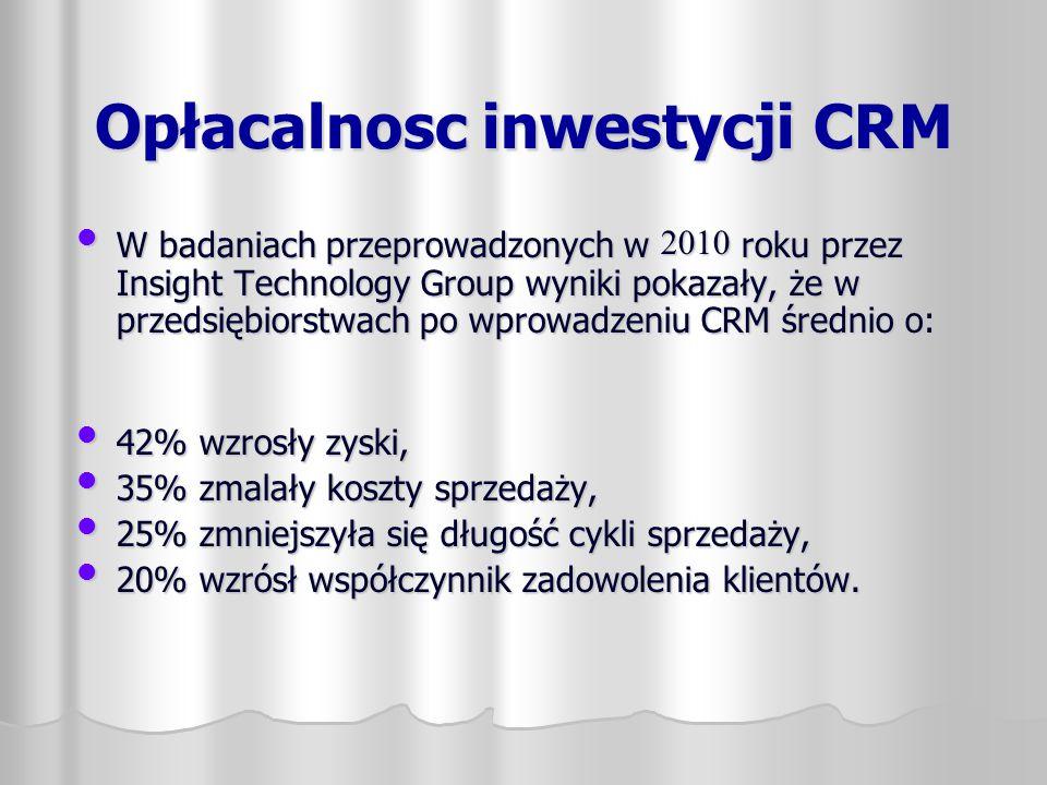 W badaniach przeprowadzonych w 2010 roku przez Insight Technology Group wyniki pokazały, że w przedsiębiorstwach po wprowadzeniu CRM średnio o:W badan