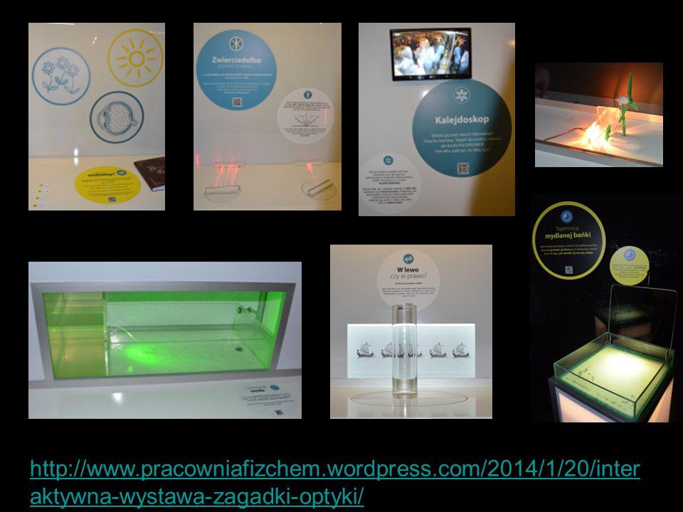 http://www.pracowniafizchem.wordpress.com/2014/1/20/inter aktywna-wystawa-zagadki-optyki/