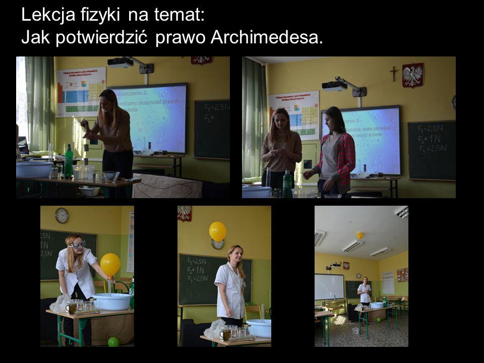 Lekcja fizyki na temat: Jak potwierdzić prawo Archimedesa.