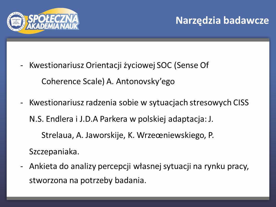 Narzędzia badawcze - Kwestionariusz Orientacji życiowej SOC (Sense Of Coherence Scale) A.