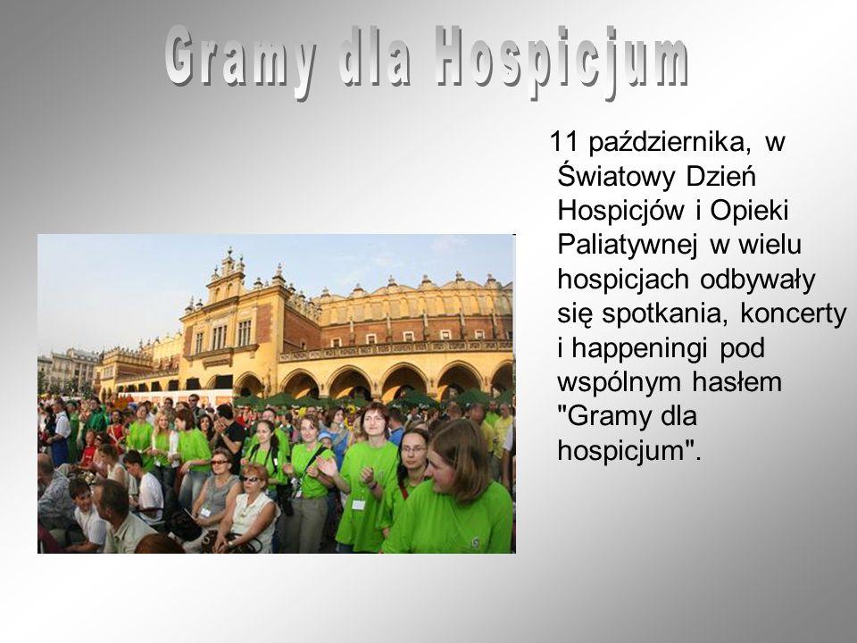 11 października, w Światowy Dzień Hospicjów i Opieki Paliatywnej w wielu hospicjach odbywały się spotkania, koncerty i happeningi pod wspólnym hasłem