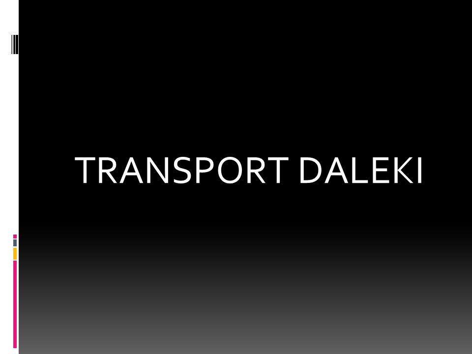 TRANSPORT DALEKI