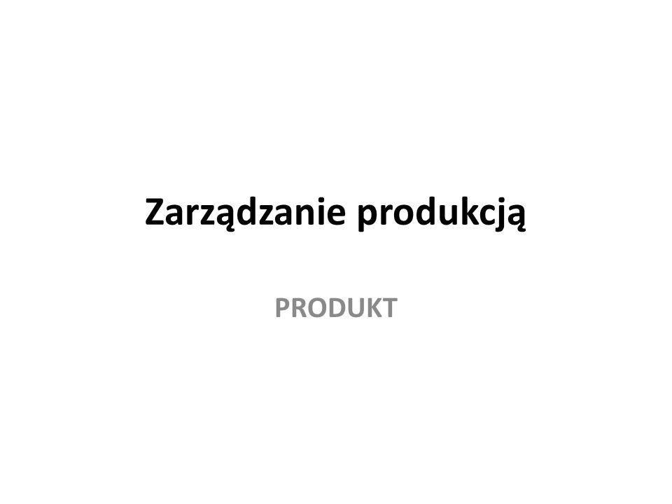 Zarządzanie produkcją PRODUKT