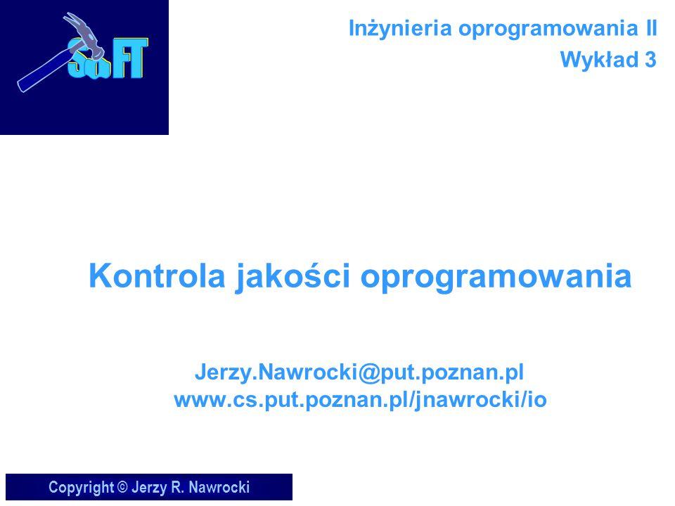 J.Nawrocki, Kontrola jakości...Kto testuje.