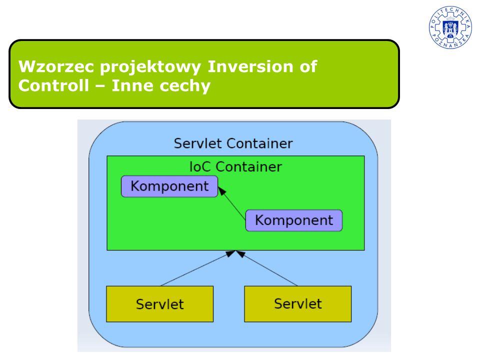 Wzorzec projektowy Inversion of Controll – Inne cechy