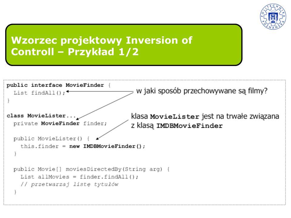 Wzorzec projektowy Inversion of Controll – Przykład 1/2