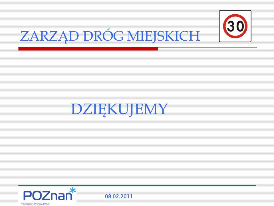 ZARZĄD DRÓG MIEJSKICH DZIĘKUJEMY 08.02.2011