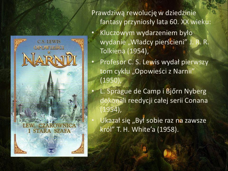 """Prawdziwą rewolucję w dziedzinie fantasy przyniosły lata 60. XX wieku: Kluczowym wydarzeniem było wydanie """"Władcy pierścieni"""" J. R. R. Tolkiena (1954)"""