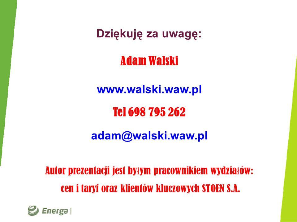 Dziękuję za uwagę: Adam Walski www.walski.waw.pl Tel 698 795 262 adam@walski.waw.pl Autor prezentacji jest by ł ym pracownikiem wydzia ł ów: cen i tar