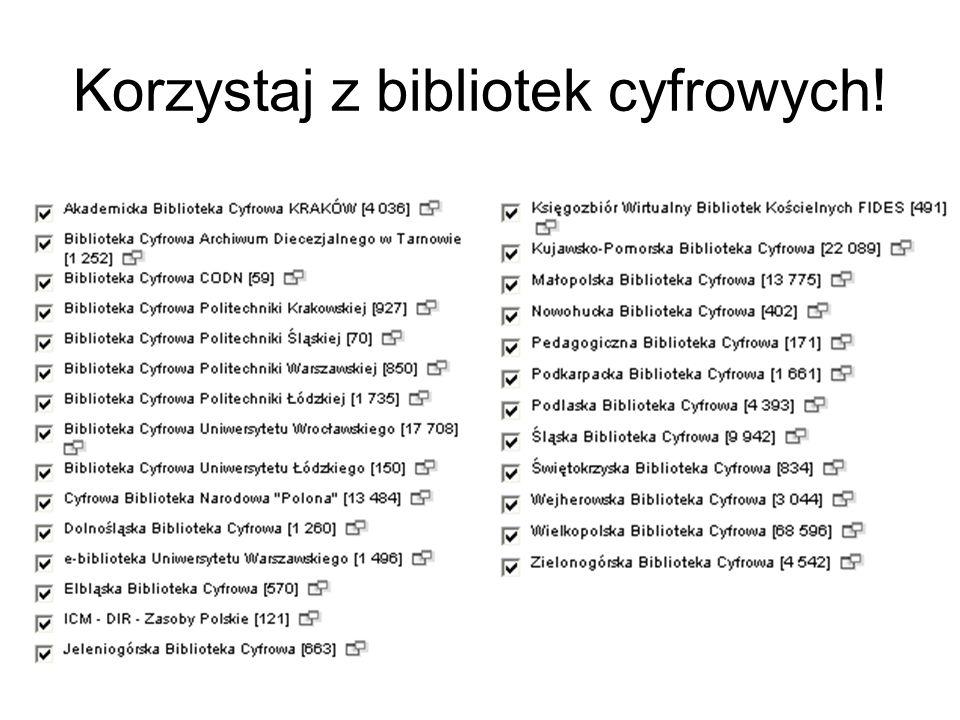 Korzystaj z bibliotek cyfrowych!