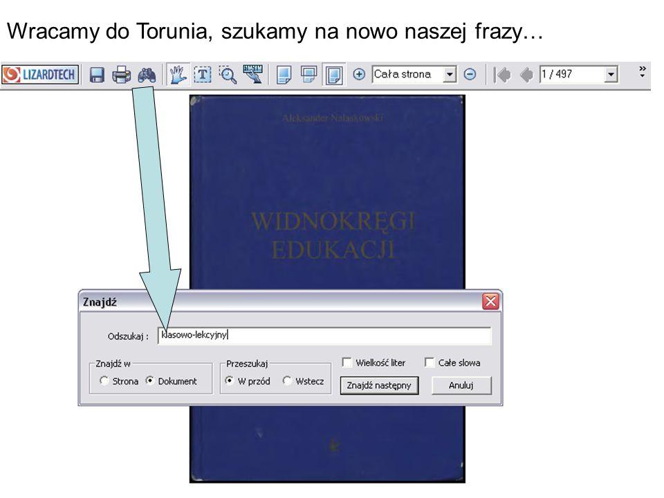 Wracamy do Torunia, szukamy na nowo naszej frazy…