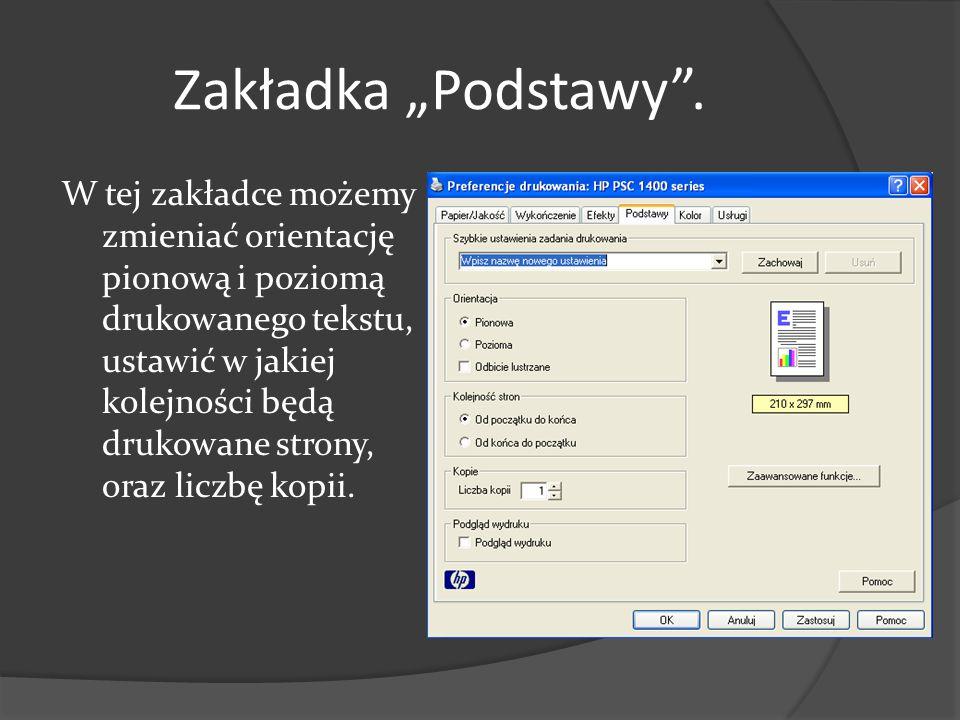 """Zakładka """"Podstawy"""". W tej zakładce możemy zmieniać orientację pionową i poziomą drukowanego tekstu, ustawić w jakiej kolejności będą drukowane strony"""