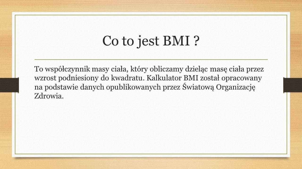 Co to jest BMI .