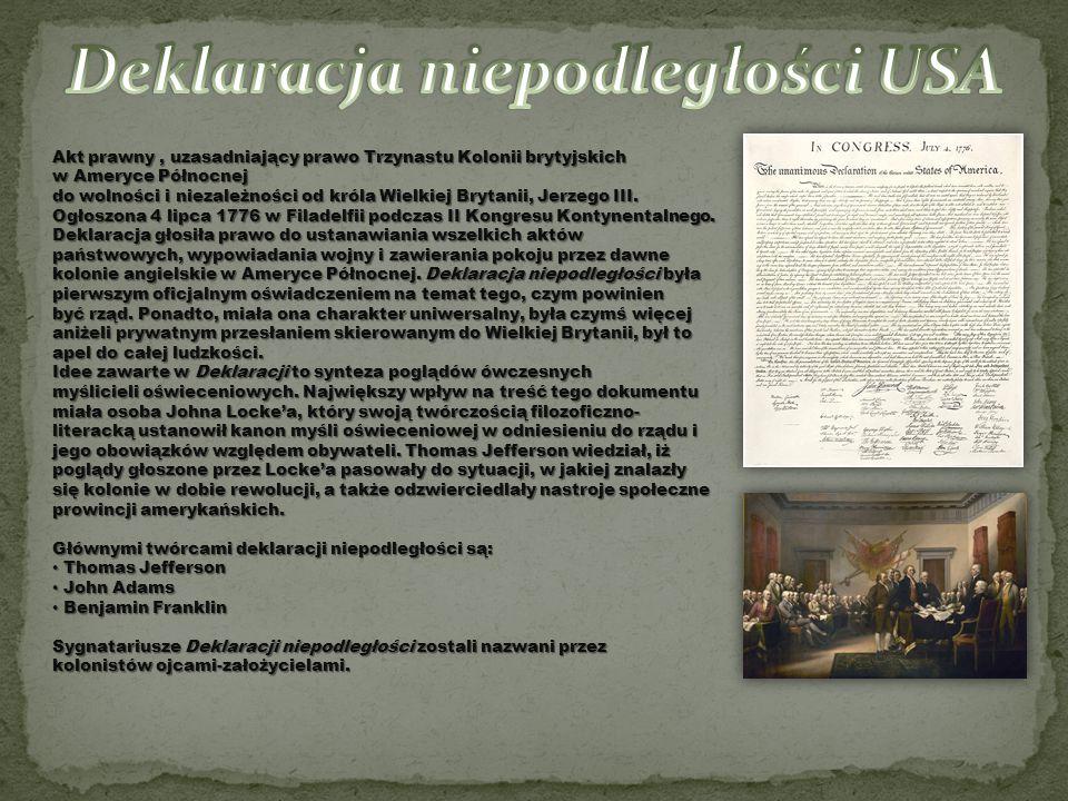Akt prawny, uzasadniający prawo Trzynastu Kolonii brytyjskich w Ameryce Północnej Akt prawny, uzasadniający prawo Trzynastu Kolonii brytyjskich w Amer