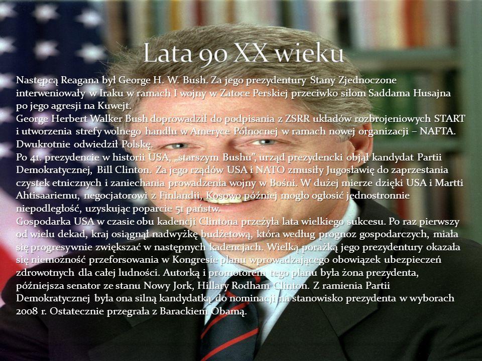 Następcą Reagana był George H. W. Bush. Za jego prezydentury Stany Zjednoczone interweniowały w Iraku w ramach I wojny w Zatoce Perskiej przeciwko sił