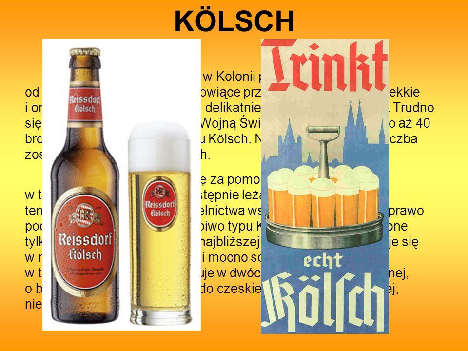 KÖLSCH Piwo typu Kölsch warzy się w Kolonii prawdopodobnie już od 874 roku.