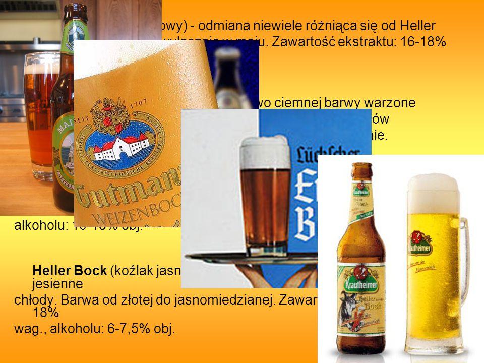 Maibock (koźlak majowy) - odmiana niewiele różniąca się od Heller Bocka, ale warzona jest wyłącznie w maju.