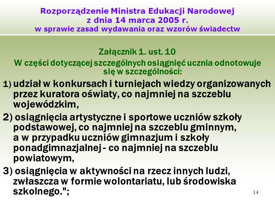 14 Rozporządzenie Ministra Edukacji Narodowej z dnia 14 marca 2005 r.