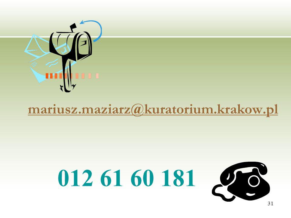 31 mariusz.maziarz@kuratorium.krakow.pl 012 61 60 181