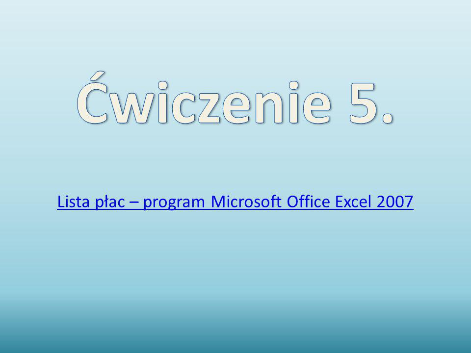 Lista płac – program Microsoft Office Excel 2007