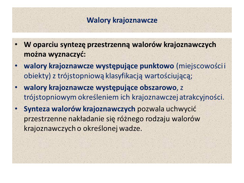 Walory krajoznawcze W oparciu syntezę przestrzenną walorów krajoznawczych można wyznaczyć: walory krajoznawcze występujące punktowo (miejscowości i ob