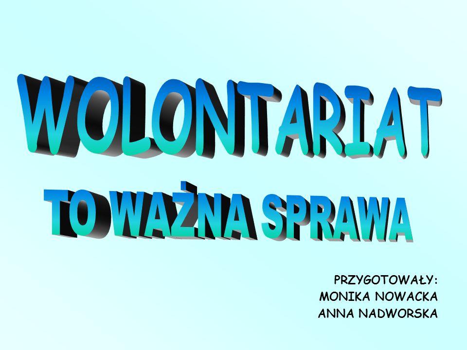 Celem naszej prezentacji jest przedstawienie 5 pomysłów, które pomogą nam w szerzeniu wolontariatu wśród młodzieży.