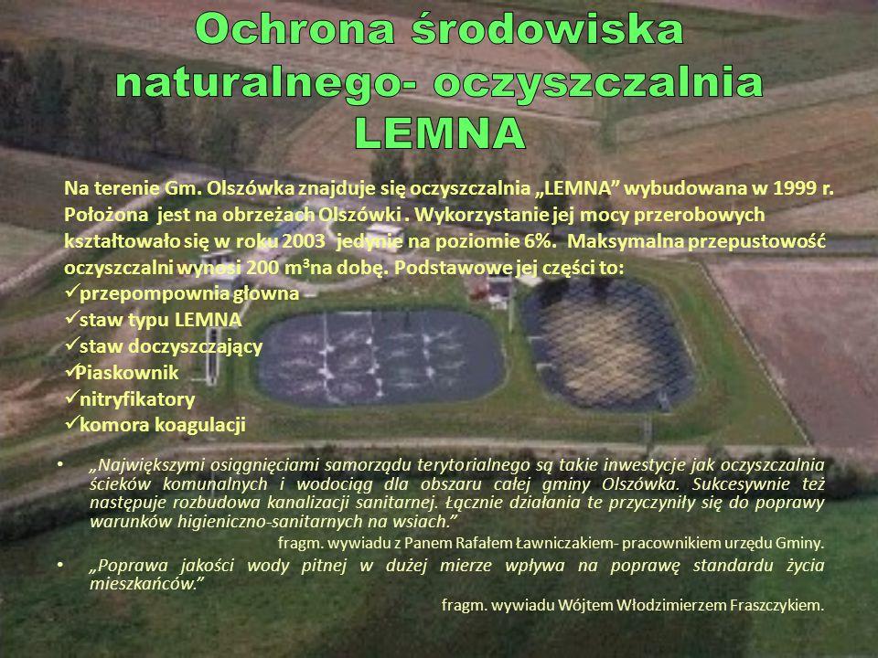 """""""Największymi osiągnięciami samorządu terytorialnego są takie inwestycje jak oczyszczalnia ścieków komunalnych i wodociąg dla obszaru całej gminy Olszówka."""