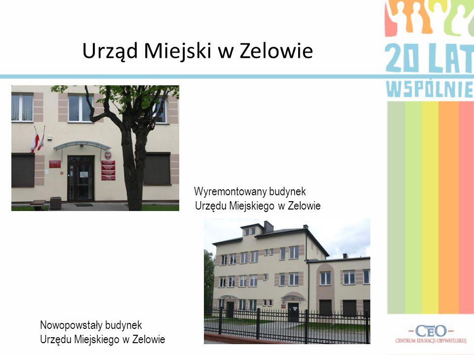 Urząd Miejski w Zelowie Wyremontowany budynek Urzędu Miejskiego w Zelowie Nowopowstały budynek Urzędu Miejskiego w Zelowie