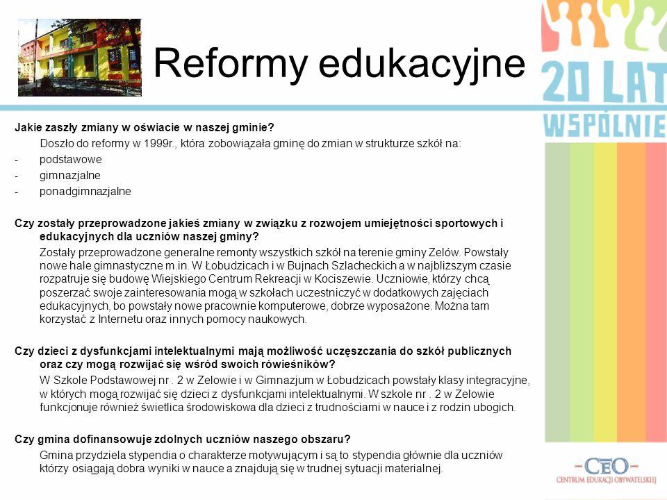 Reformy edukacyjne Jakie zaszły zmiany w oświacie w naszej gminie.