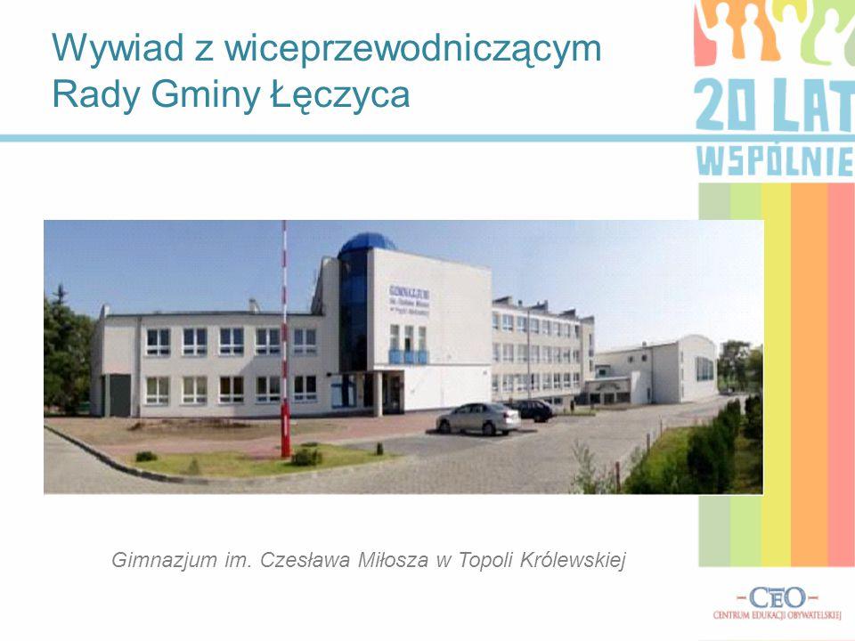 Wywiad z wiceprzewodniczącym Rady Gminy Łęczyca Jak ocenia Pan przepływ informacji między władzami gminy a obywatelami.