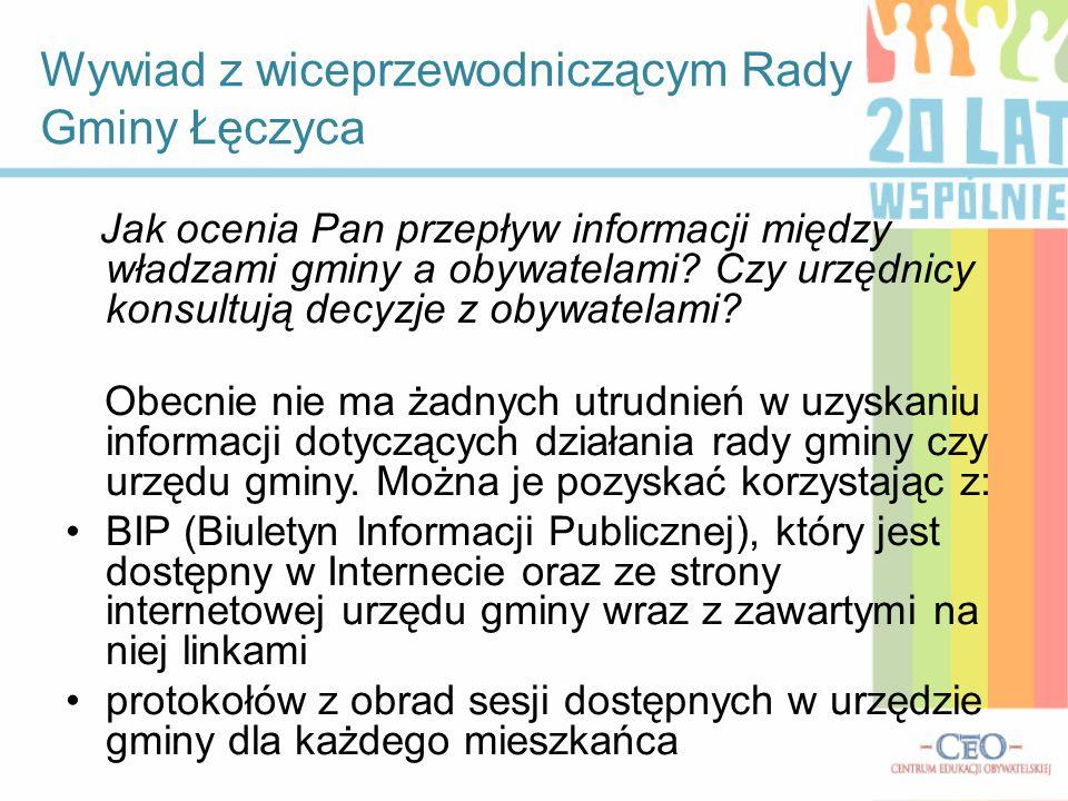Wywiad z wiceprzewodniczącym Rady Gminy Łęczyca Czy w naszej gminie jakość środowiska naturalnego poprawiła się.