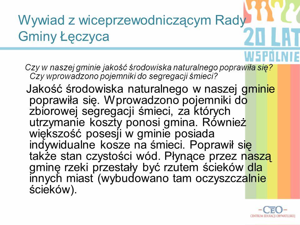 Wywiad z wiceprzewodniczącym rady Gminy Łęczyca Jakie zadania własne podjęła gmina.