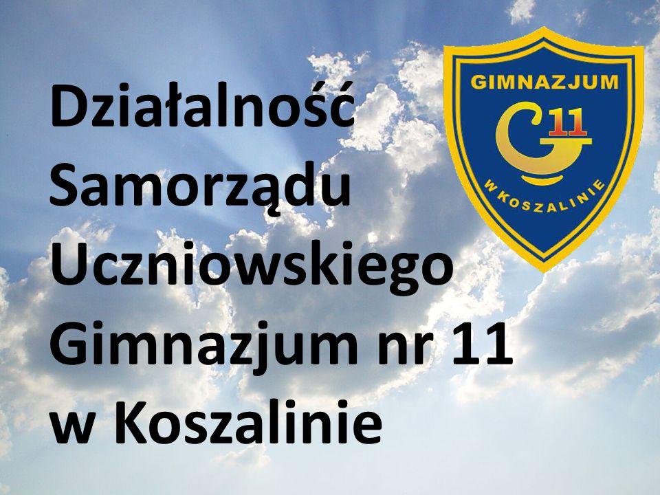 Działalność Samorządu Uczniowskiego Gimnazjum nr 11 w Koszalinie