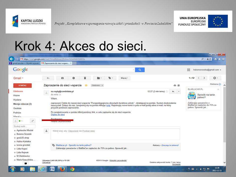 """Projekt """"Kompleksowe wspomaganie rozwoju szkół i przedszkoli w Powiecie Lubelskim"""" Krok 4: Akces do sieci."""