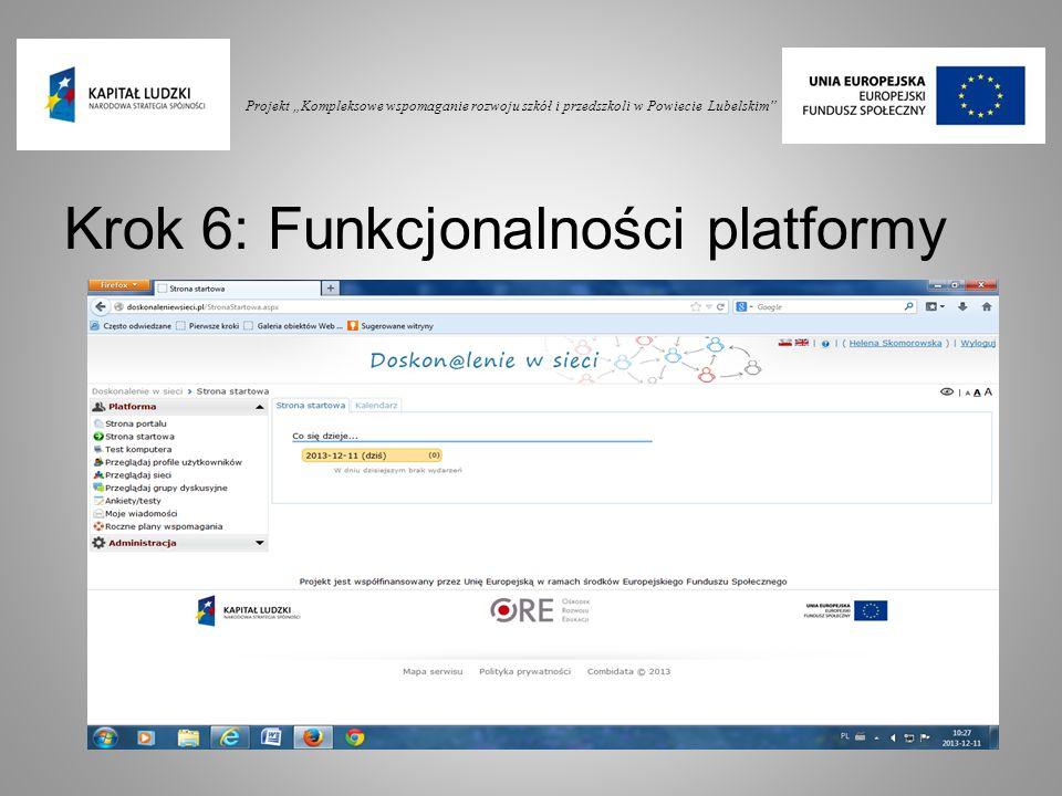 """Projekt """"Kompleksowe wspomaganie rozwoju szkół i przedszkoli w Powiecie Lubelskim"""" Krok 6: Funkcjonalności platformy"""