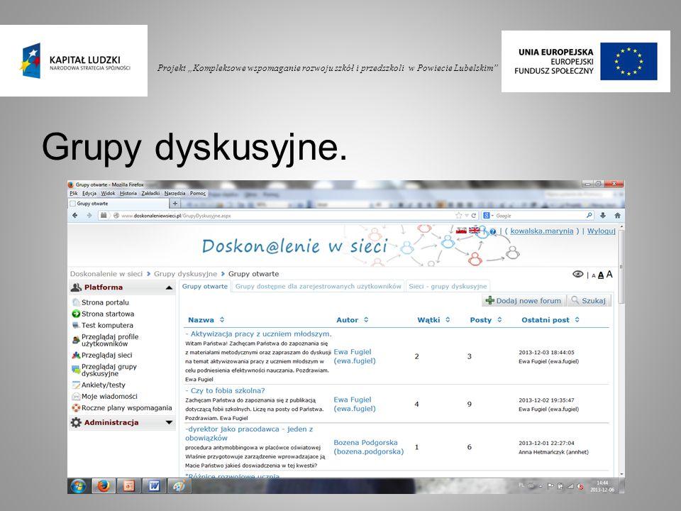 """Projekt """"Kompleksowe wspomaganie rozwoju szkół i przedszkoli w Powiecie Lubelskim"""" Grupy dyskusyjne."""