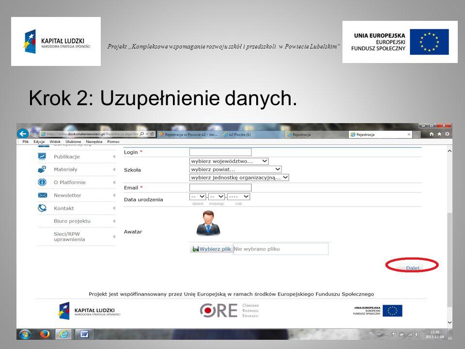 """Projekt """"Kompleksowe wspomaganie rozwoju szkół i przedszkoli w Powiecie Lubelskim"""" Krok 2: Uzupełnienie danych."""