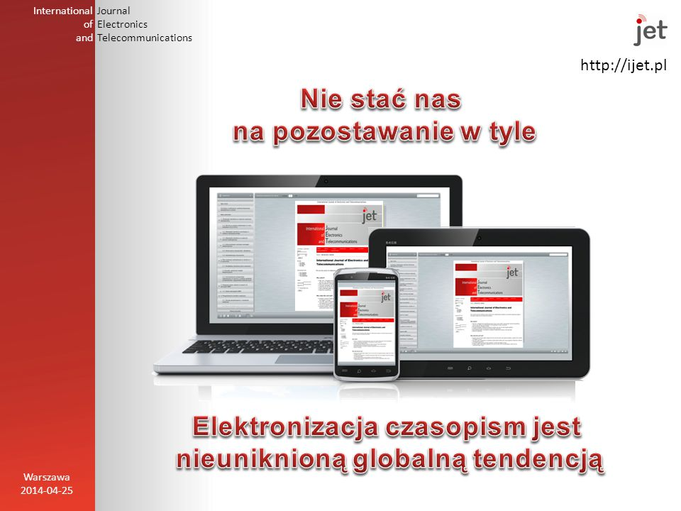 http://ijet.pl International of and Journal Electronics Telecommunications Warszawa 2014-04-25