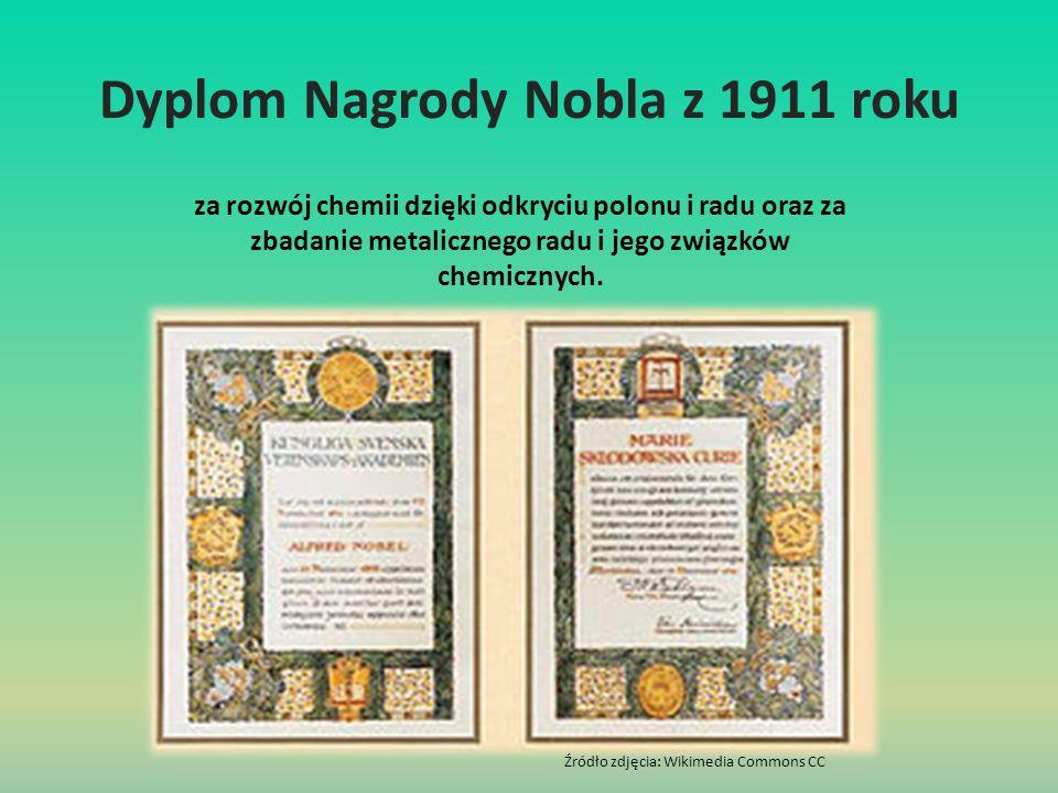 Dyplom Nagrody Nobla z 1911 roku za rozwój chemii dzięki odkryciu polonu i radu oraz za zbadanie metalicznego radu i jego związków chemicznych. Źródło