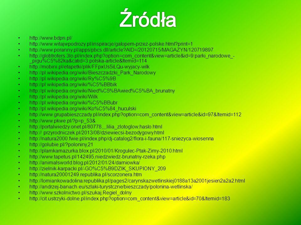 http://www.bdpn.pl/ http://www.witajwpodrozy.pl/inspiracje/galopem-przez-polske.html?print=1 http://www.poranny.pl/apps/pbcs.dll/article?AID=/20120715