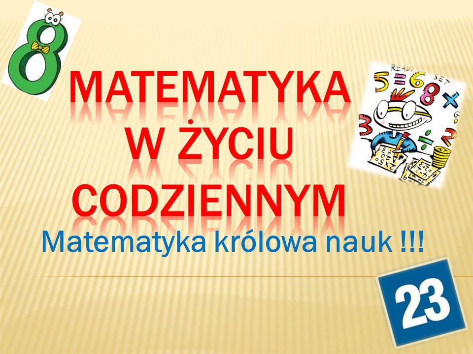 Matematyka królowa nauk !!!