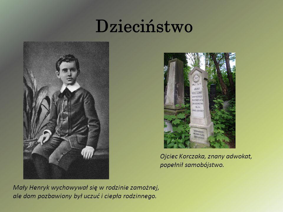 Dzieciństwo Ojciec Korczaka, znany adwokat, popełnił samobójstwo. Mały Henryk wychowywał się w rodzinie zamożnej, ale dom pozbawiony był uczuć i ciepł