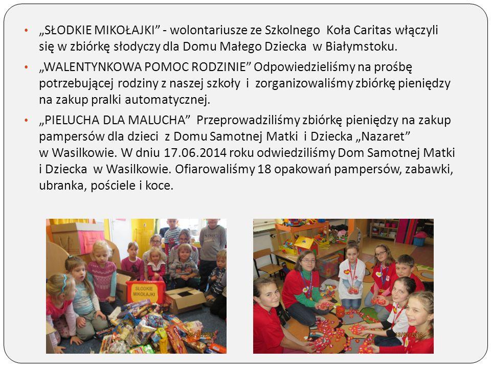"""""""SŁODKIE MIKOŁAJKI"""" - wolontariusze ze Szkolnego Koła Caritas włączyli się w zbiórkę słodyczy dla Domu Małego Dziecka w Białymstoku. """"WALENTYNKOWA POM"""