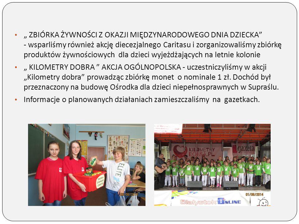 """"""" ZBIÓRKA ŻYWNOŚCI Z OKAZJI MIĘDZYNARODOWEGO DNIA DZIECKA"""" - wsparliśmy również akcję diecezjalnego Caritasu i zorganizowaliśmy zbiórkę produktów żywn"""