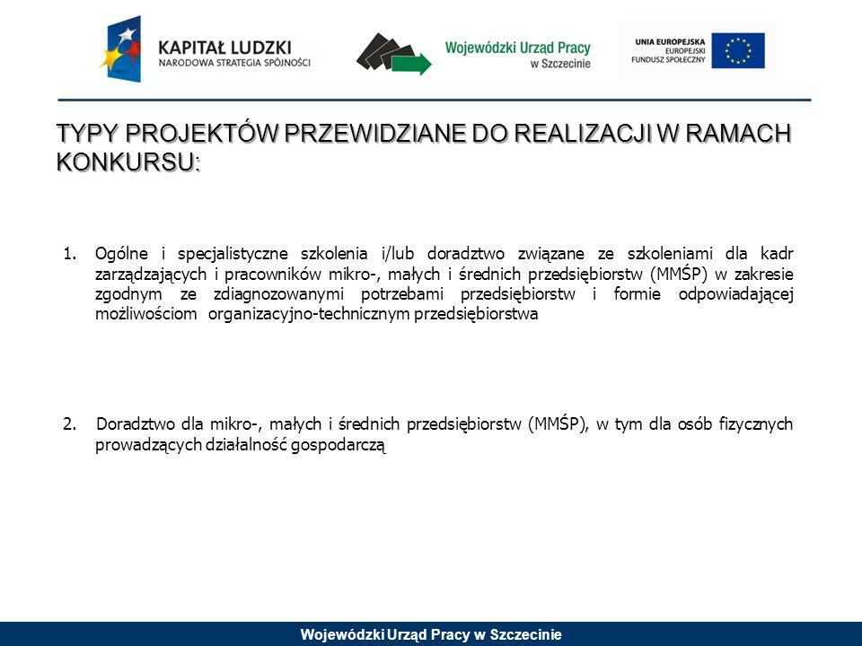 Wojewódzki Urząd Pracy w Szczecinie KRYTERIA DOSTĘPU 1.W projekcie przewidziano moduł szkoleniowy dotyczący podnoszenia świadomości ekologicznej, obowiązkowy dla wszystkich uczestników projektu, mający odzwierciedlenie w budżecie projektu.