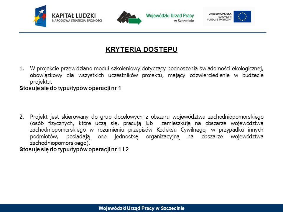 Wojewódzki Urząd Pracy w Szczecinie 3.Zakres doradztwa udzielanego w projekcie nie pokrywa się z zakresem doradztwa, na które przedsiębiorstwo otrzymało już wsparcie w ramach Poddziałania 1.3.1 RPO WZ.