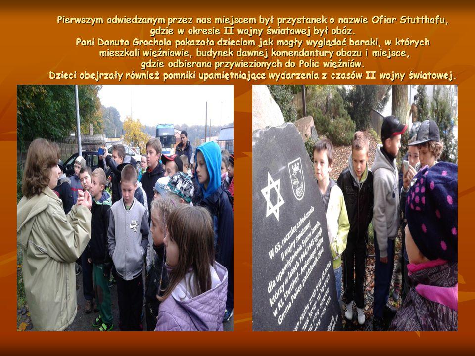 Pierwszym odwiedzanym przez nas miejscem był przystanek o nazwie Ofiar Stutthofu, gdzie w okresie II wojny światowej był obóz.
