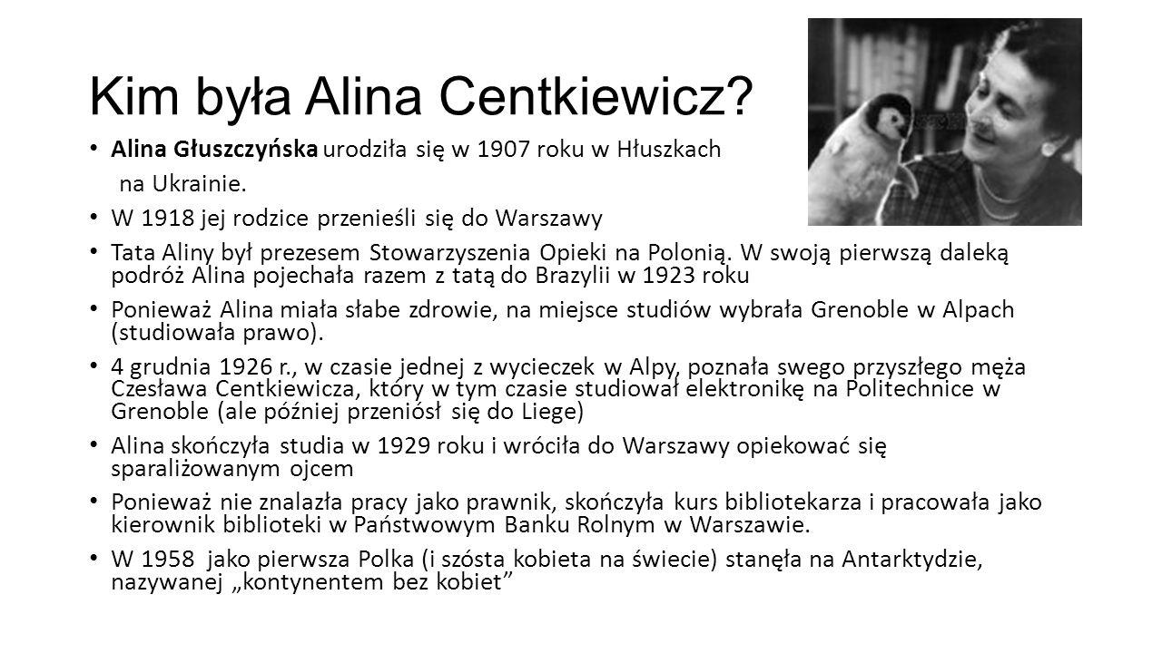 Kim była Alina Centkiewicz? Alina Głuszczyńska urodziła się w 1907 roku w Hłuszkach na Ukrainie. W 1918 jej rodzice przenieśli się do Warszawy Tata Al